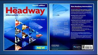 New Headway Intermediate Student's Book 4th : Full Lesson -Unit.01-12