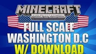 Minecraft (Xbox 360) - Full Scale Washington D.C. Showcase W/ Download! (AMAZING)