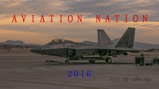 2016 Aviation Nation The Air show Extended Highlights