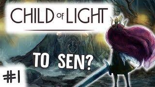 #1 CZY TO SEN? /Child of Light
