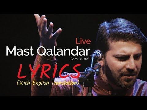 Mast Qalandar Sami Yusuf Live In London |Lyrics| |With English Translation| |Latest| |HD|