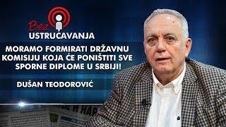 Dušan Teodorović - Moramo formirati državnu komisiju koja će poništiti sve sporne diplome u Srbiji!