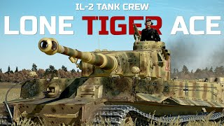 Lone Tiger Ace || IL-2 Tank Crew: Tiger Multiplayer Gameplay.