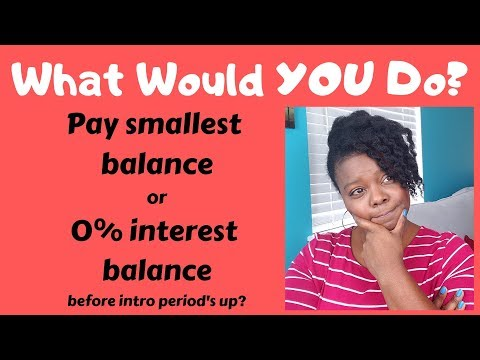 WWYD: Pay Smallest Balance or Expiring 0% Interest Rate Balance? | Debt Free Journey