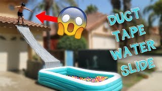 DUCT TAPE WATER SLIDE INTO POOL!!!