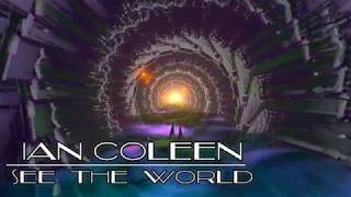 IAN COLEEN - SEE THE WORLD ( Fantastic Disco Beat Remix )
