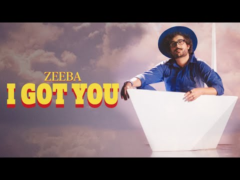 Zeeba – I Got You