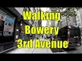 ⁴ᴷ Walking Tour of Bowery/3rd Avenue, NYC from Houston Street to 59th Street