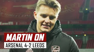 'I'm proud to be part of this team' | Martin Odegaard on Arsenal 4-2 Leeds | Premier League