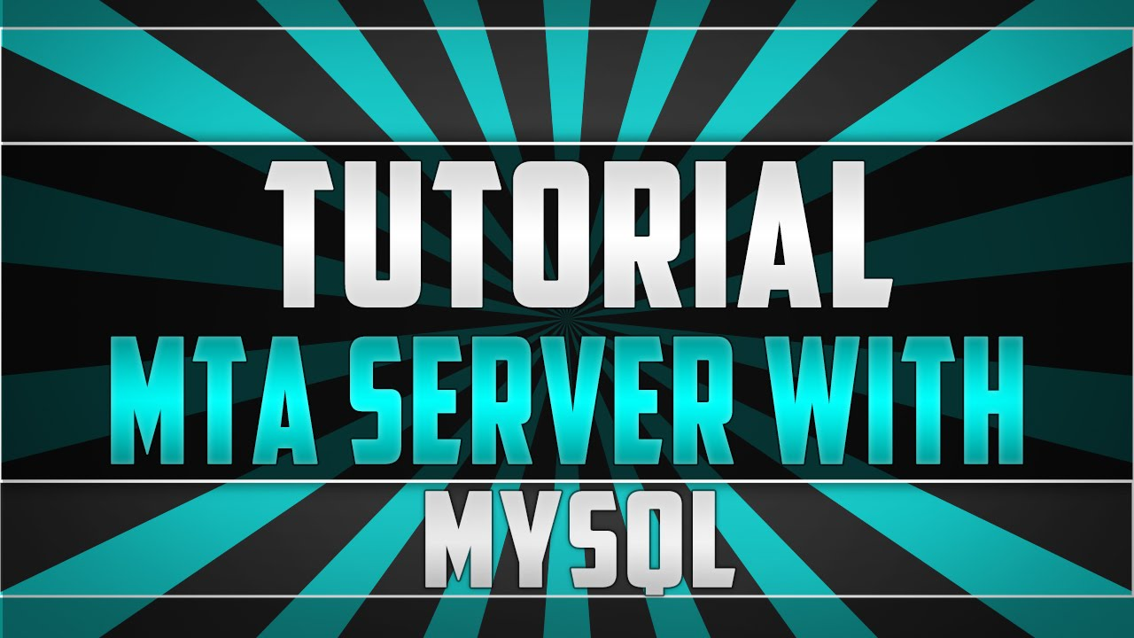 Spl4z - How do setup MTA Roleplay server with MySQL! [Scripts] [UPDATED]