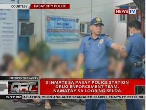 QRT: 3 inmate sa Pasay police station drug enforcement team, namatay sa loob ng selda