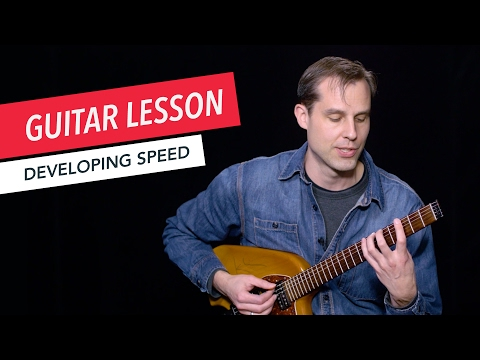 Learn to Develop Speed and Play Faster  Guitar  Lesson  Beginner  Tim Miller  Berklee Online