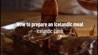 How to prepare an Icelandic meal: Icelandic Lamb