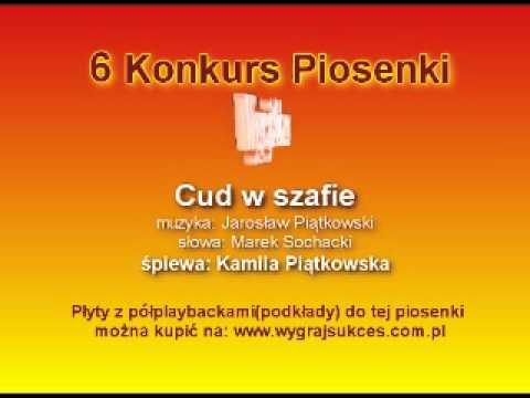 """""""Cud w szafie"""" - 6 Konkurs Piosenki """"Wygraj Sukces"""""""