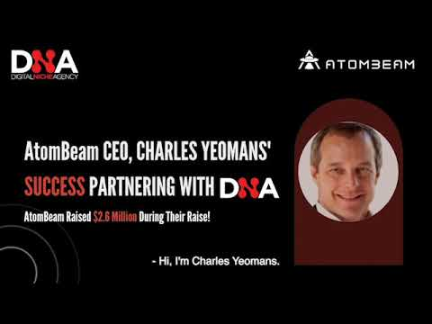 Case Study: AtomBeam Raises $2.5M in Partnership with DNA. CEO Leaves Raving Review