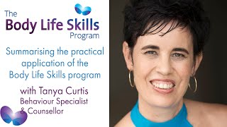 Body Life Skills - Summarising the practical application of the Body Life Skills program