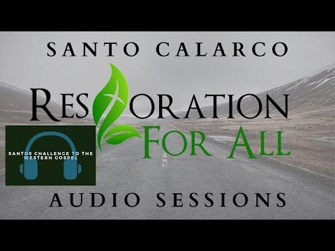 Santo Calarco - My Challenge To The WESTERN Gospel