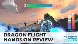 Ever wanted to ride a dragon? Dragon Flight for Daydream VR Hands-On Review