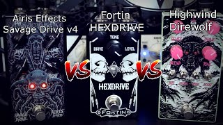 Overdrive Shootout | Airis Effects Savage Drive V4 vs Fortin Hexdrive vs Highwind Direwolf