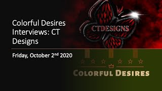 Colorful Desires Interviews: CT Designs