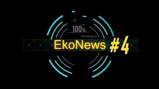 EkoNews - Czyli Pół Żartem Pół Serio #4