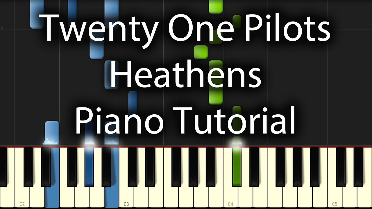 Twenty One Pilots Heathens Tutorial How To Play On Piano
