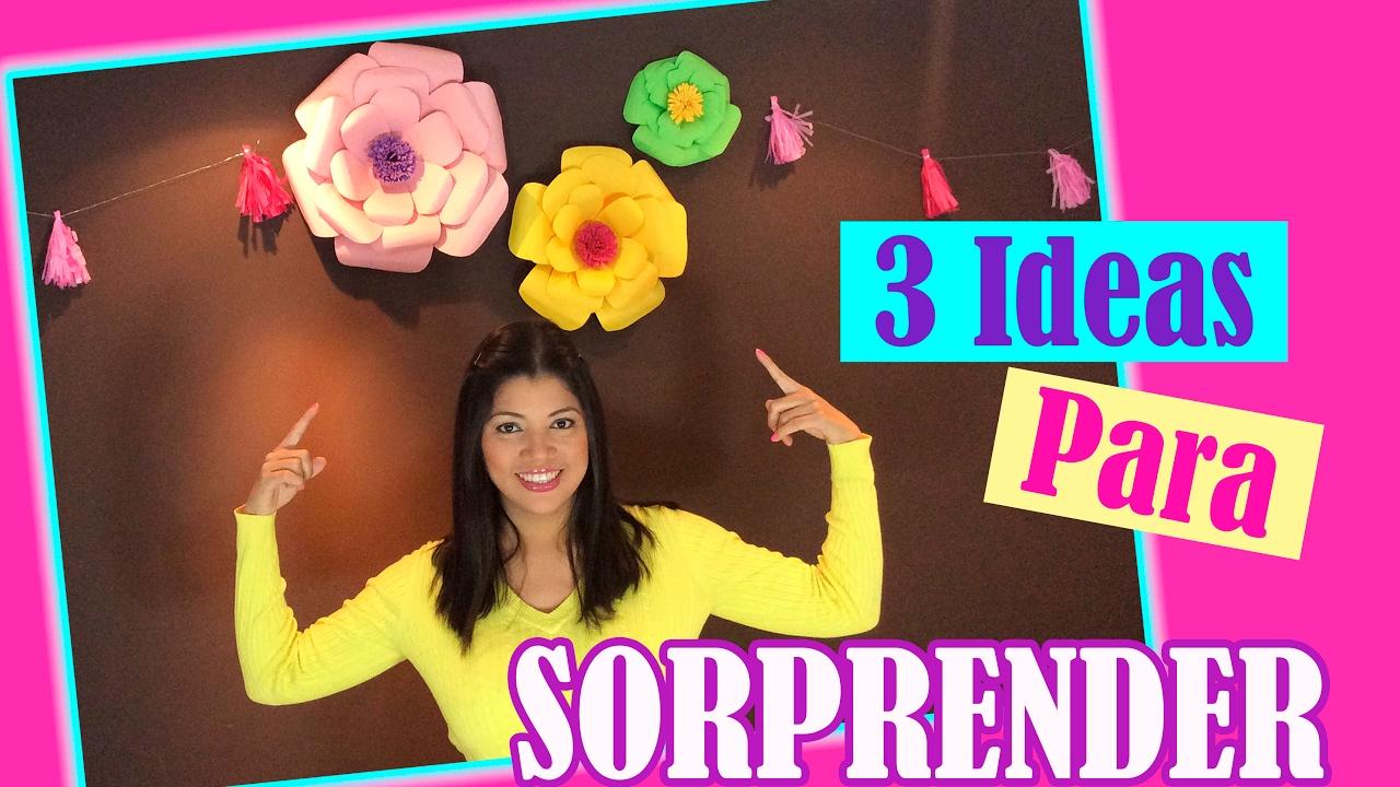 3 ideas para sorprender en su cumplea os youtube - Ideas para sorprender en un cumpleanos ...