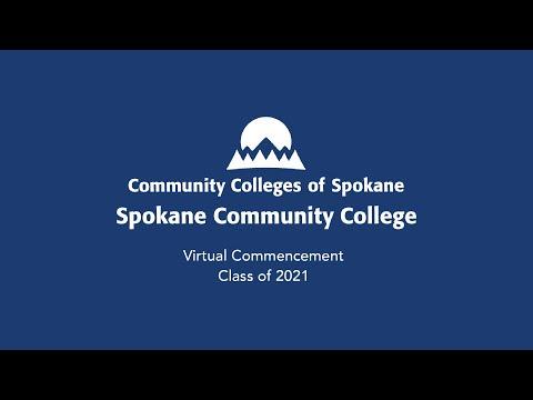 Spokane Community College Virtual Commencement 2021