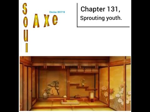 Soul Axe chapter 131, Sprouting youth.