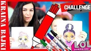 3 MARKER CHALLENGE! Kto namaluje ładniejsze laleczki LOL Surprise? XD