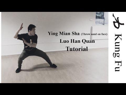 Luo Han Quan - Ying Mian Sha