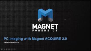 Computer Forensics: How to Image a PC using Magnet ACQUIRE 2.0