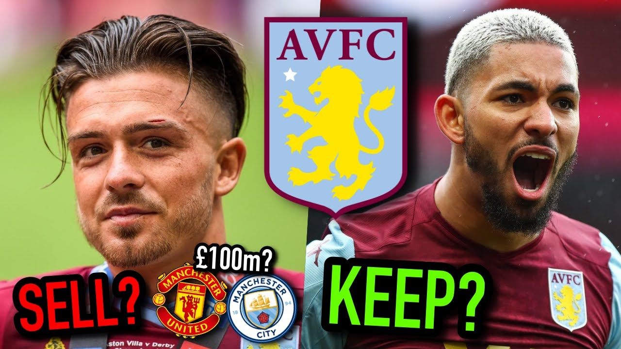 JACK GREALISH TO STAY?! | WHO WOULD I KEEP AND SELL IN THIS ASTON VILLA SQUAD?