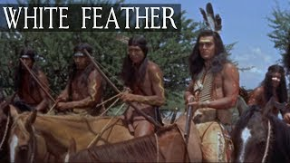 White Feather (Western Movie, Cowboys & Indians, Full Length, English) *free full westerns*