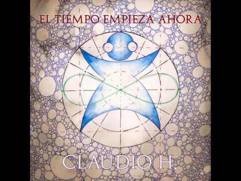 Claudio h el tiempo empieza ahora 2013 full album youtube - Temperatura terrassa ahora ...