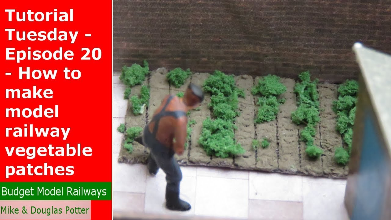 Tutorial Tuesday - Episode 20 - How to make model railway / railroad  vegetable patches on a budget