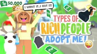 Types of RICH PLAYERS In Adopt Me!!! *FLEXING*| SunsetSafari