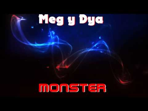 Meg y Dia  Monster Original Mix