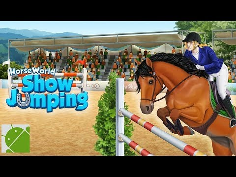 HorseWorld Show Jumping - Android Gameplay HD