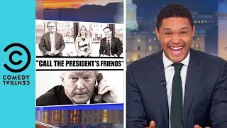 Donald Trump's Awkward Phone Call With Fox And Friends | The Daily Show With Trevor Noah
