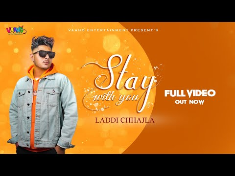 Stay with you (Wedding Arrange)|Laddi Chhajla (Official Video) Latest Punjabi Song 2019 | Vaaho Ent.