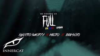 Me Compre Un Full (Venezuela Version) - Neutro Shorty, Micro & BigSoto [Official Audio]