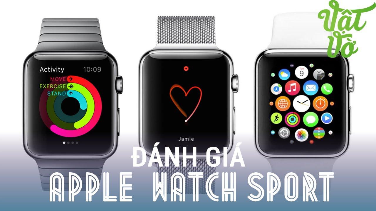 Bảo Vật – Đánh  giá Apple Watch Sport Edition