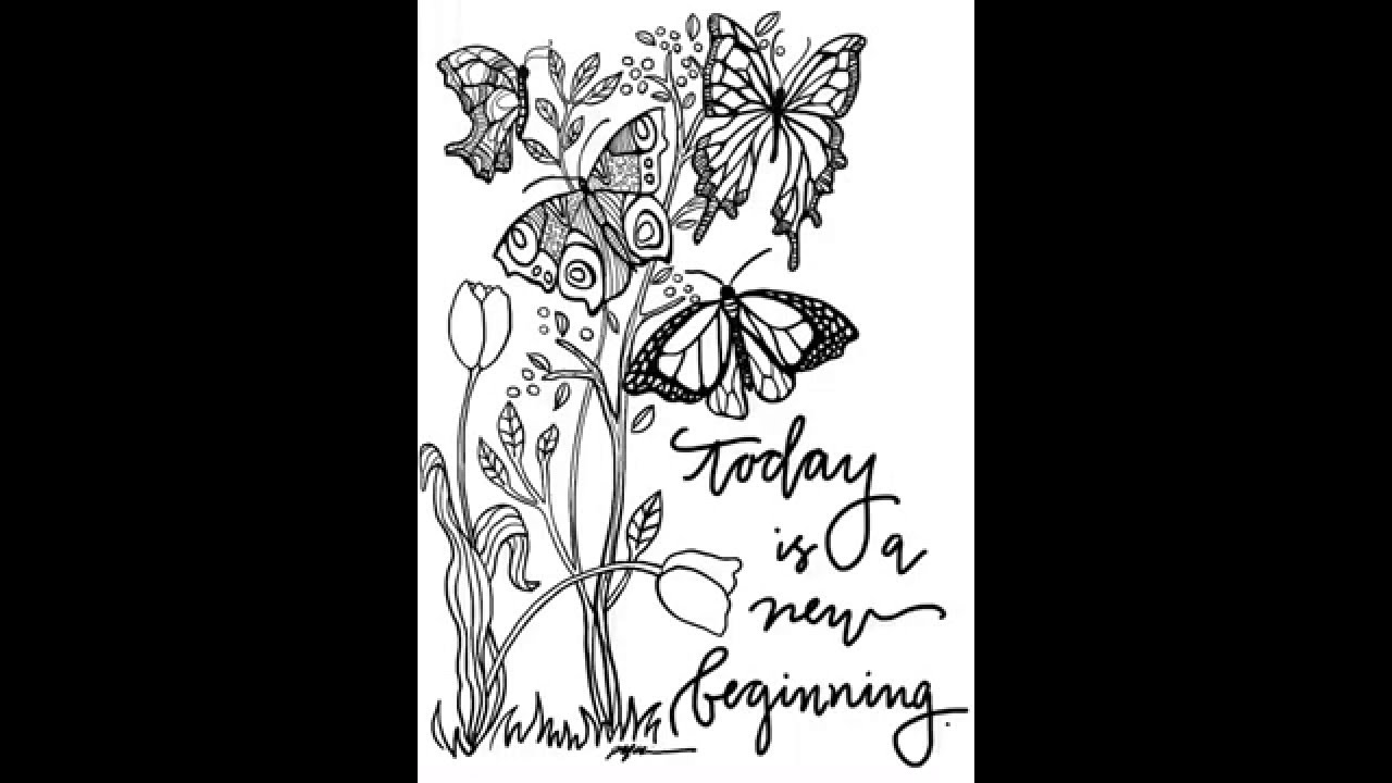 Today Is A New Beginning Coloring Page Youtube