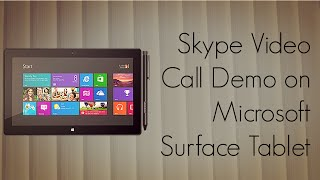 Skype Video Call Demo on Microsoft Surface Tablet - Windows 8(Full Details on the website : http://PhoneRadar.com Phone Finder : http://PhoneRadar.com/gadgets ~~## Follow Amit Bhawani on Social Media ..., 2012-12-05T12:31:20.000Z)