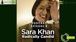 Next in Q Podcast Episode 8 Sara Khan: Radically Candid