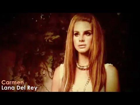 Lana Del Rey - Carmen (Official Video) [Lyrics + Sub Español]
