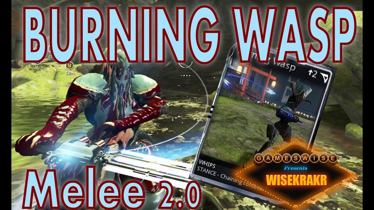 warframe best whip 2020 BURNING WASP MOD [Whips] Melee 2.0   Warframe Mods   YouTube