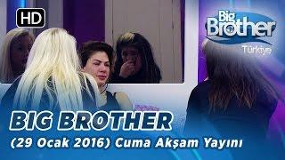 Big Brother Türkiye (29 Ocak 2016) Cuma Akşam Yayını - Bölüm 87