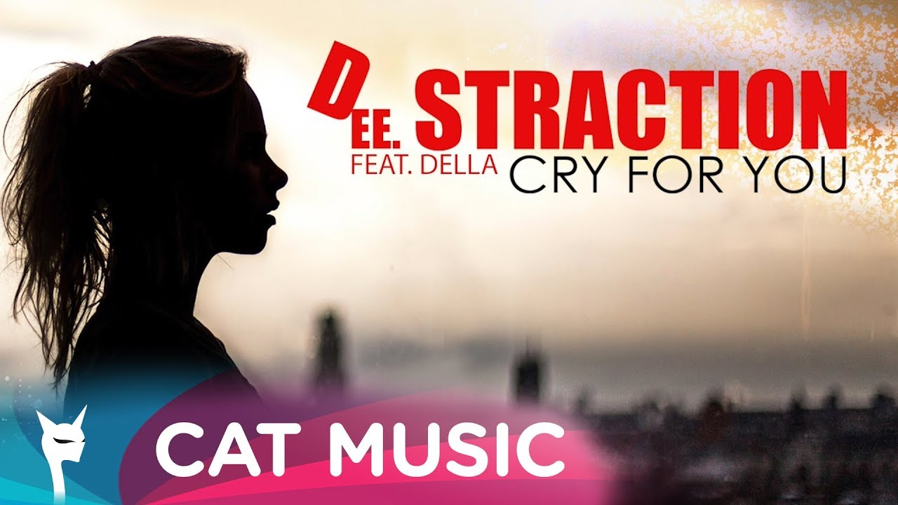 DEE STRACTION feat. Della - Cry for you (Lyric Video)